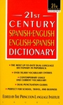 SPANISH-ENGLISH DICTIONARY (21ST CENTURY)