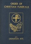 ORDER OF CHRISTIAN FUNERALS W/ CREMATION RITE
