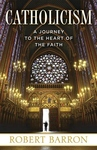CATHOLICISM: A JOURNEY TO THE HEART OF THE FAITH (P)