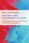 MYSTERY & SACRAMENT OF LOVE