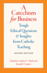 A CATECHISM FOR BUSINESS - 2ND EDITION