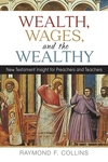 WEALTH, WAGES & THE WEALTHY