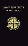 SAINT BENEDICT'S PRAYER BOOK