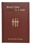 EVERY DAY IS A GIFT - GIANT PRINT