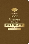 GOD'S ANSWERS FOR THE GRADUATE: CLASS OF 2019