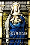61 MINUTES: REFLECTIONS & HOMILIES FOR THE YEAR OF LUKE