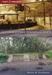 SOUTHWESTERN PENNSYLVANIA'S COAL REGION