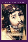 TIME OF RENEWAL: DAILY REFLECTIONS FOR THE LENTEN SEASON
