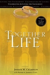 TOGETHER FOR LIFE: REVISED WITH THE ORDER OF CELEBRATING MATRIMONY