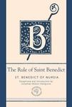 RULE OF SAINT BENEDICT (DELUXE EDITION)