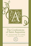 CONFESSIONS OF SAINT AUGUSTINE (DELUXE EDITION)
