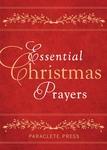 ESSENTIAL CHRISTMAS PRAYERS