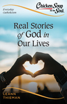 CHICKEN SOUP FOR THE SOUL, EVERYDAY CATHOLICISM: REAL STORIES OF GOD IN OUR LIVES
