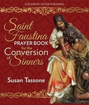 SAINT FAUSTINA PRAYER BOOK FOR THE CONVERSION OF SINNERS (P)