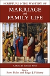 SCRIPTURE & THE MYSTERY OF MARRIAGE & FAMILY LIFE