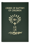 ORDER OF BAPTISM OF CHILDREN (SECOND EDITION)