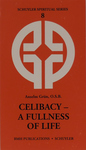 CELIBACY-A FULLNESS OF LIFE