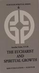 EUCHARIST AND SPIRITUAL GROWTH