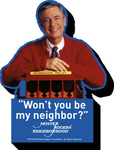 "MISTER ROGERS ""WON'T YOU BE MY NEIGHBOR"" CHUNKY MAGNET"