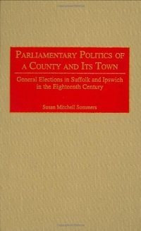 PARLIAMENTARY POLITICS OF A COUNT AND ITS TOWN