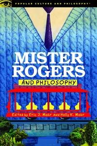 MISTER ROGERS & PHILOSOPHY (P)