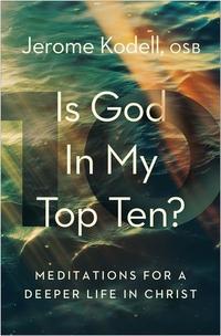 IS GOD IN MY TOP TEN?
