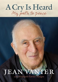 A CRY IS HEARD: MY PATH TO PEACE (LAST MEMOIR)