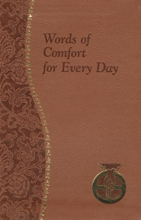 WORDS OF COMFORT FOR EVERYDAY